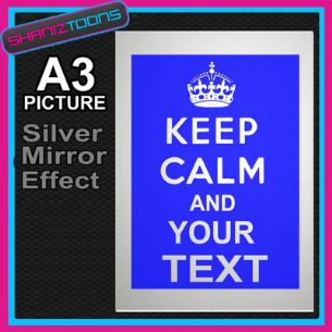 KEEP CALM PERSONALISED ALUMINIUM PRINTED PICTURE SPECIAL EFFECT PRINT NOT CANVAS